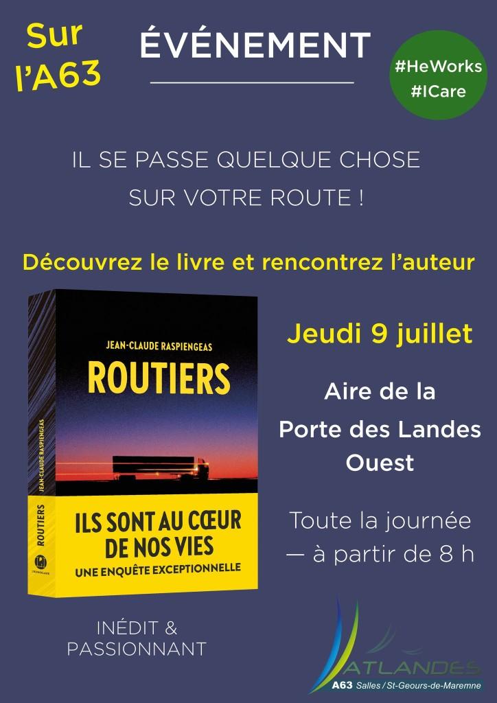 Dédicace Rapsiengeas Routiers A63 landes